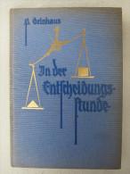"""Paul Drinhaus """"In Der Entscheidungsstunde"""" Von 1926/1930 - Politie En Leger"""