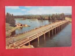 Fishing Bridge  Over Yellowstone National Park Wyoming  Not Mailed   Ref 1289 - Yellowstone