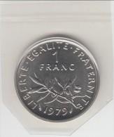 **** FDC...NEUVE... 1 FRANC 1979 SEMEUSE SOUS BLISTER SCELLE D´ORIGINE **** EN ACHAT IMMEDIAT !!! - Francia