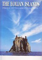 D23 - THE EOLIAN ISLANDS - PEARLS OF THE MEDITERRANEAN - Livre En Anglais - 1997 - Exploration/Voyages