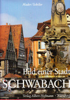 D23 Bild Einer Stadt SCHWABACH - Verlag Albert Hofmann - Nurnberg - Guides Touristiques