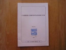 CAHIER CERFONTAINOIS N° 18 Régionalisme Cerfontaine Guerre 14 18 Réçits Ernest Geiger Alsacien Ecole Généalogie Roland - Belgique