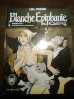 Blanche Epiphanie - Integrale Tome 1 - Libri, Riviste, Fumetti