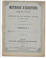 CAHIER ECRITURE - METHODE D´ECRITURE SIMPLIFIEE - 6-12 Ans