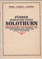 Map Und Tourism Guide Of Solothurn - Soleure - Soletta - Switzerland - From 1922 - Geographische Kaarten