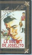 """VHS  JOSELITO  """" LE SECRET DE JOSELITO """" - JOSELITO - Comedy"""