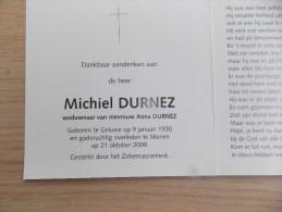Doodsprentje Michiel Durnez Geluwe 9/1/1930 Menen 21/10/2009 ( Anna Durnez ) - Religione & Esoterismo