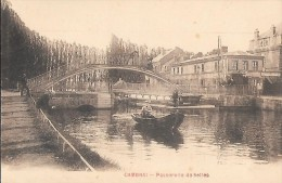 CARTE POSTALE ORIGINALE ANCIENNE : CAMBRAI ; PASSERELLE DES SELLES ; BARQUE ; NORD (59) - Cambrai