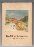 Schweizerische Alpenposten - Gotthardstrasse Andermatt-Airolo - Tourisme