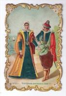 Jolie Chromo Non Publicitaire Belle Époque, Costumes Portugais XVIe Siècle 1525, N°10 - Chromos