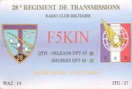 CARTE QSL . RADIO AMATEUR . 28° REGIMENT DE TRANSMISSIONS . ORLEANS . 1998 . - Radio Amateur