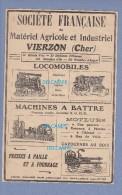 Publicité Ancienne - VIERZON - Matériel Agricole Et Industriel - Locomobile , Machine à Battre - à Vapeur , Moteur Gaz - Publicidad