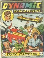 "DYNAMIC N° 4 - Artima "" Trafic Clandestin "" JANVIER 1953 - RARE - BON ETAT - Arédit & Artima"