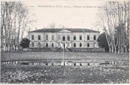 47. VILLENEUVE-SUR-LOT. L'Hôpital Du Château De Lamothe. 277 - Villeneuve Sur Lot