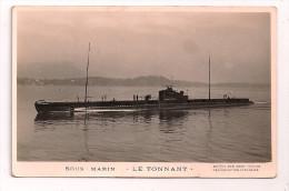 "Sous-Marin - "" LE TONNANT "" - Marius Bar Phot Toulon - - Unterseeboote"