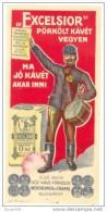 """Hongrie - Tambour De Budapest - Café """"Excelsior"""" Publicité - Etiquette Ancienne Vers 1900  -  Bel Etat (voir Scan) - Labels"""