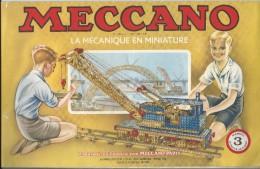 Manuel D´Instruction/ MECCANO-Paris / La Mécanique En Miniature/N°3/Bobigny /1952  JE96 - Meccano