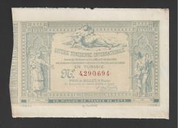 Billet Loterie  -  Tunisienne Internationale  -  1882 - Billets De Loterie