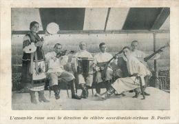 SPECTACLE - RUSSIE - MUSIQUE - L'Ensemble Russe Sous La Direction Du Célèbre Accordéoniste Virtuose B. PACITTI - Musique Et Musiciens