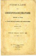 FORMULAIRE DE LA CORRESPONDANCE MILITAIRE  -  TOULOUSE  -  E.DUBOIS   -  DEDICACE  -  1895  -  92 PAGES - Livres