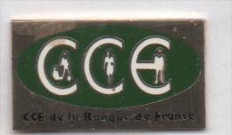 Beau Pin´s En EGF , Banque , CCE De La Banque De France - Banken