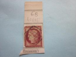1849 > Timbre Classique De France N° 6b  Cote : 1000 Euros > 2éme Choix Sur Fragment Vendu En L'etat Voir Scanns - 1849-1850 Ceres