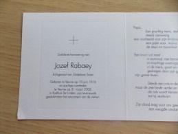 Doodsprentje Jozef Rabaey Veurne 10/6/1916 - 31/3/2006 ( Godelieve Sioen ) - Religion & Esotericism