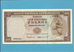 TIMOR - 100 ESCUDOS - 25.4.1963 - AUNC - P 28 - Sign. 8 - REGULO D. ALEIXO - PORTUGAL - Timor
