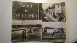 Saluti Da Settimo Torinese - Ponte Sul Po - V. Italia E V. Roma - Stabilimento Farmitalia - Italy