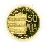 ITALIA 50.000 LIRE ORO 1993 CENTENARIO DELLA BANCA D´ITALIA FONDO SPECCHIO - 1946-… : Repubblica