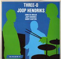 * LP *  THREE-O JOOP HENDRIKS - FEEL THE JAZZ Vol. 19 (Holland 1986) - Jazz