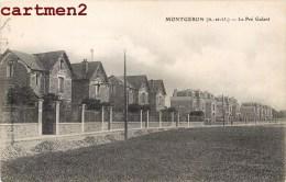 MONTGERON LE PRE GALANT 91 ESSONNE - Montgeron