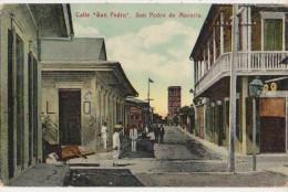 CPA REPUBLIQUE DOMINICAINE DOMINICAN SAN PEDRO DE MACORIS Calle San Pedro Timbre Stamp 1910 - Dominican Republic