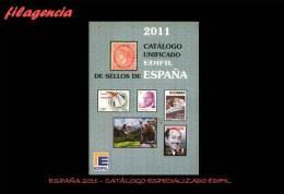 CATÁLOGOS & LITERATURA. ESPAÑA 2011. CATÁLOGO ESPECIALIZADO EDIFIL - Spagna