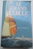 Le Grand Cercle  /  Sam Llewellyn  (thème : Course Autour Du Monde à La Voile ) - Abenteuer