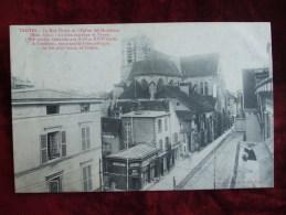 SDV414-10- TROYES -  LA RUE THIERS ET L'EGLISE STE MADELEINE - Troyes