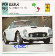 Fiche : Voitures De Course / FERRARI - 250 GT BERLINETTE 1960 / 1960 - 1963 / Epoque Classique / Italie - Automobile - F1