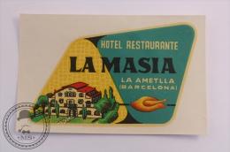 Hotel Restaurante La Masia, La Ametlla, Barcelona - Spain - Original Vintage Luggage Hotel Label - Sticker - Hotel Labels