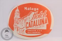 Hotel Cataluña, Malaga - Spain - Original Vintage Luggage Hotel Label - Sticker - Etiquettes D'hotels