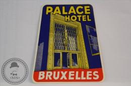 Palace Hotel, Bruxelles - Belgium - Original Vintage Luggage Hotel Label - Sticker - Hotel Labels