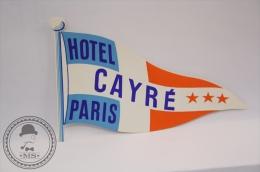 Hotel Cayré, Paris - France - Original Vintage Luggage Hotel Label - Sticker - Etiquetas De Hotel