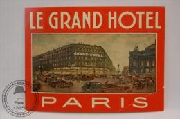 Le Grand Hotel, Paris - France - Original Vintage Luggage Hotel Label - Sticker - Hotel Labels