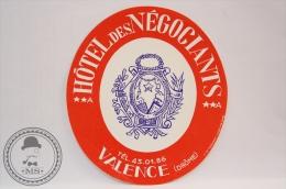 Hotel Des Negociants, Valence - France - Original Vintage Luggage Hotel Label - Sticker - Etiquettes D'hotels