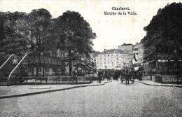 BELGIQUE - HAINAUT - CHARLEROI - Entrée De La Ville. - Charleroi