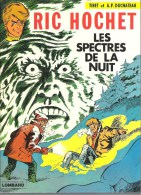 Ric Hochet - 12 - Les Spectres De La Nuit - Tibet  Duchâteau - Ric Hochet