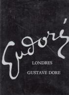 Londres Gustave Dore Numerote Tire A 1500 Ex A L'enseigne De L'arbre Verdoyant Avec Emboitage - Art