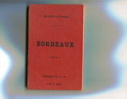 JOANNE =  Guide Bordeaux  1897/98 - Michelin (guides)