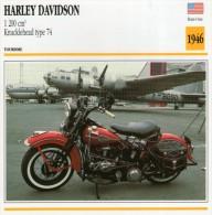 FICHE TECHNIQUE MOTO - DÉTAILS CARACTERISTIQUE AU DOS HARLEY DAVIDSON 1200 CM3 KNUCKLEHEAD TYPE 74 1946 / TOURISME - Motor Bikes