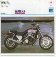 FICHE TECHNIQUE MOTO - DÉTAILS CARACTERISTIQUE AU DOS YAMAHA 1200 V MAX 1991 TOURISME - Motor Bikes