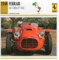 FICHE TECHNIQUE VOITURE  - DÉTAILS CARACTERISTIQUE AU DOS FERRARI 166 CORSA N° 016 C / 1948 / COURSE - Automobile - F1